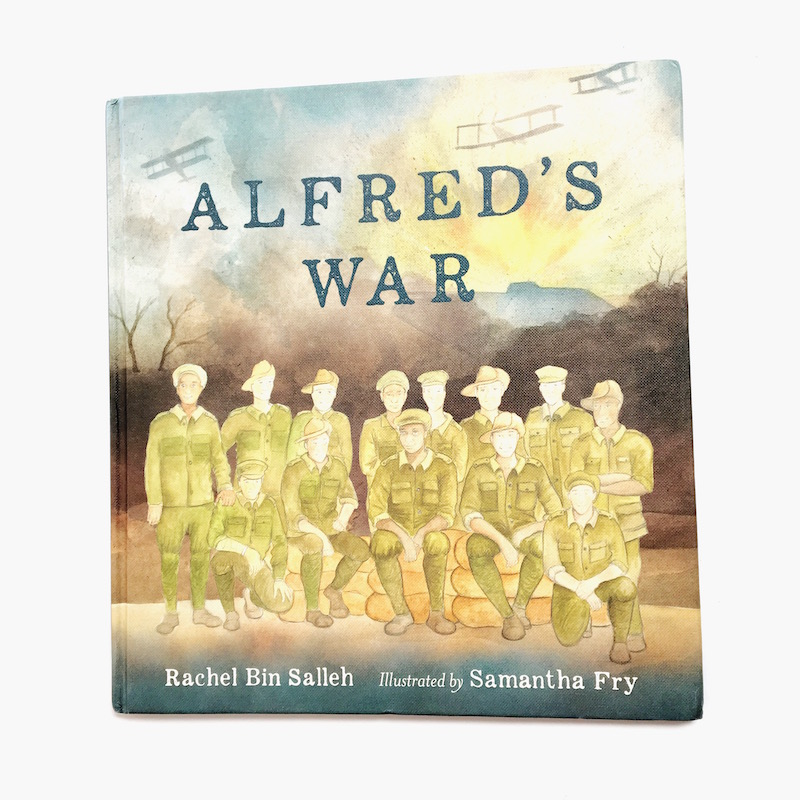 """An ANZAC DAY picture book titled """"Alfred's War."""""""