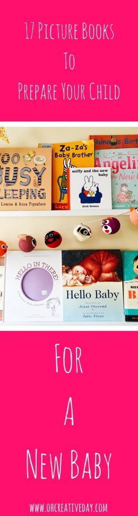 How do you prepare littles for the arrival of a new bundle of joy? Here are 17 picture books to prepare your child for a new baby.