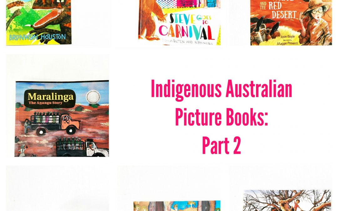 Indigenous Australian Picture Books: Part 2