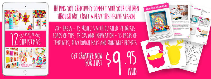 """Grab a copy of my """"12 Oh Creative Days of Christmas"""" eBook. Creatively connect with your children through art, craft and play this festive season. 70+ pages featuring… 12 projects with detailed tutorials 
