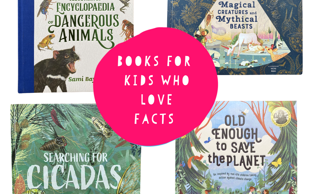 10 Non-Fiction Books For Kids Who Love Facts